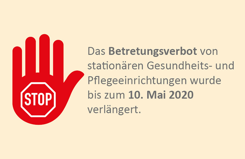 Texttafel: Betretungsverbot bis 10.5. verlängert.